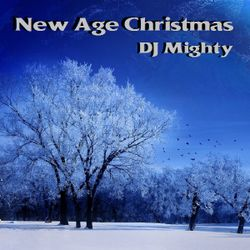DJ Mighty - New Age Christmas