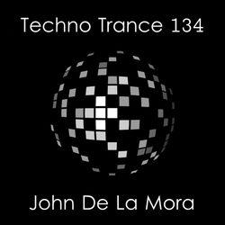 John De La Mora - Techno Trance 134