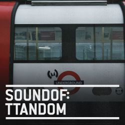SoundOf: TTandom
