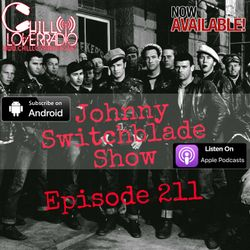 The Johnny Switchblade Show #211
