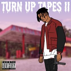 TURN UP TAPES VOL. II