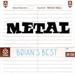 Brian's Best C60 Mix: Metal [1970 to 1990] feat Deep Purple, Metallica, Iron Maiden, Megadeth, Dio