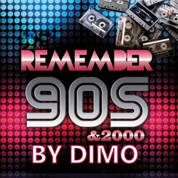 "Remember 90 'S & 2000-""D.F.P  OldSchool Mix"".02/2019"