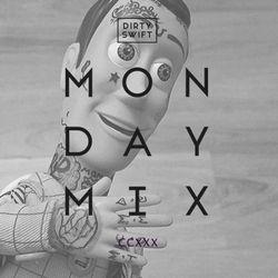 #MondayMix 230 by @dirtyswift - «Future RemixEdition» 18.Feb.2017 (Live Mix)