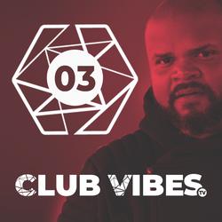 EP 03 Club Vibes TV 6-3-2018