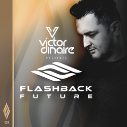Flashback Future 024 with Victor Dinaire