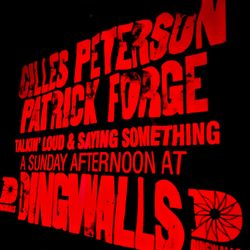 Dingwalls: Gilles Peterson, Patrick Forge and Shuya Okino - Part 2 // 10-05-20