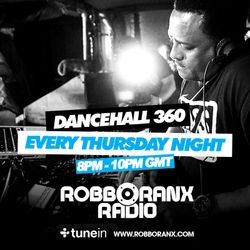 DANCEHALL 360 SHOW - (15/10/15) ROBBO RANX