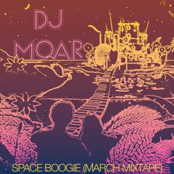 Space Boogie (March Mixtape)