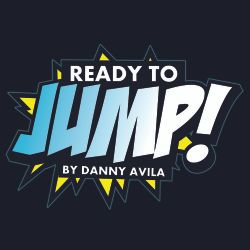 Danny Avila - Ready To Jump #134