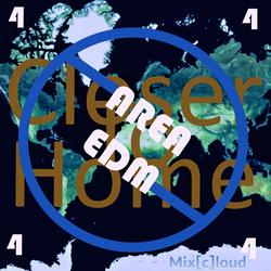Mix[c]loud - AREA EDM 4 - Closer To Home