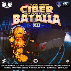 Ciberbatalla 12 - Bienvenidos A la Boda - Dj Skudero Vs Martin Sdj