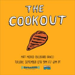 The Cookout 064: Matt Medved (Billboard Dance)