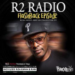 R2Radio Flash Back Episode Guest: Dj Jazzy Jeff