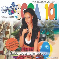 RollingSoca365.com Soca 101 Class is in Session