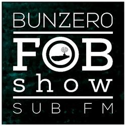 SUB FM - BunZer0 - 29 12 16