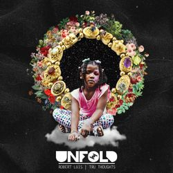 Tru Thoughts Presents Unfold 06.10.17 with Rapsody, Kxngs, DJ Juls