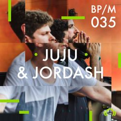 BP/M035 Juju & Jordash