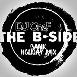 @DJOneF B-Side Bank Holiday Mix [Old School HipHop/R&B]