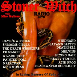 STONER WITCH RADIO XLVII