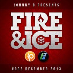 Johnny B - Fire & Ice 25th December 2013 - Bassport.fm