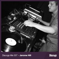 Discogs Mix 007 - Jerome Hill