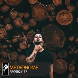 Metronome: rrotik