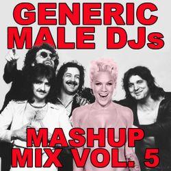 Mashup Mix 70s 80s 90s and Remixes Volume 5