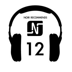 Noir Recommends // Episode 12 - 2012