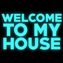 Welcome To My House- Winter 2017