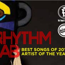 Rhythm Lab Radio's Best Songs Of 2011 Part 2 & Artist Of The Year Awards