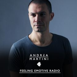 Andrea Martini . Feeling Emotive 82