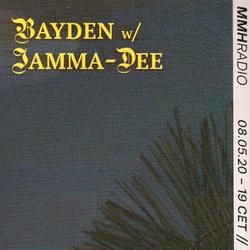 BAYDEN w/ Jamma-Dee // 08.05.20