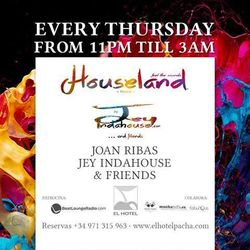 24 July 2014: 'Houseland Weekly Sessions' by Jey Indahouse (recorded live at El Hotel Pacha, Ibiza)