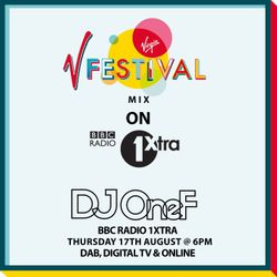 @DJOneF BBC Radio 1Xtra V Fest Mix (Aired 17.08.17)
