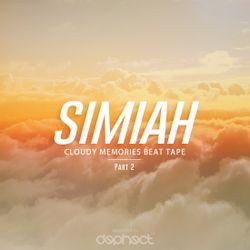 Simiah - Cloudy Memories Beat Tape / Part 2