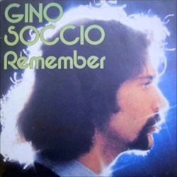 """Gino Soccio - """"Remember"""" - The Robbie Leslie Back-Up Mix - 1982"""