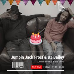 Official D&B Show / Mi-Soul Radio / Bailey Birthday Beats / 22-05-2020 (No adverts)