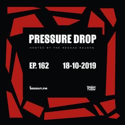 Pressure Drop 162 - Diggy Dang | Reggae Rajahs [18-10-2019]