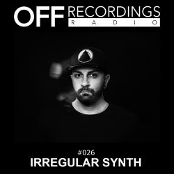 OFF Recordings Radio #26 with Irregular Synth