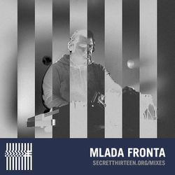 Mlada Fronta - Secret Thirteen Mix 148