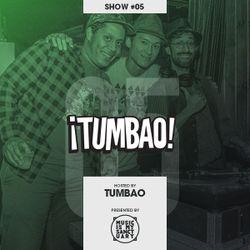 "Tumbao Radio – Show #05 ""Vacile Picotero"" (Hosted by Tumbao)"