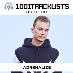 Adrenalize - 1001Tracklists Spotlight Mix