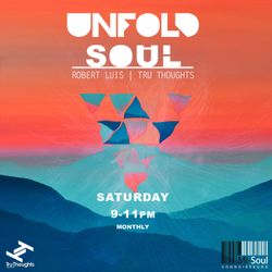 Unfold Soul with Robert Luis // January 2019