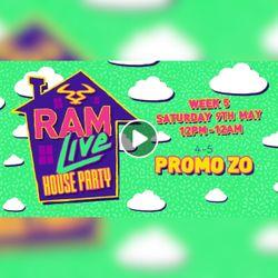 Promo ZO - Ram Live, House Party