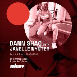 Rinse FM Guest Mix - Damn Shaq with Janelle Wynter | @JANNWYNTER