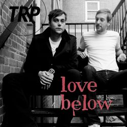 LOVE BELOW w/ GUEST BRANDON OLIVER - JULY 1ST 2015
