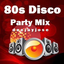 80s Disco Party Nights Mix by deejayjose