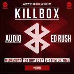 Killbox aka Audio b2b Ed Rush (RAM Records) @ Guest Show, Rough Tempo Internet Radio (01.11.2017)