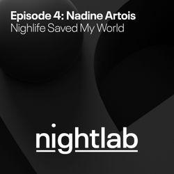 Eventbrite Nightlab presents Nadine Artois: Nightlife Saved My World